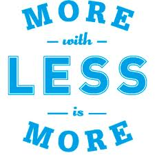 More with Less